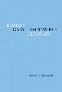 Romain Gary: l'impossible dérobade book cover